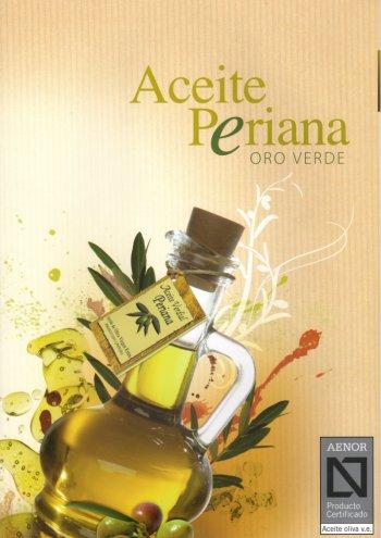 Aceite Periana - Das Gourmet-Olivenöl aus Andalusien